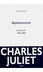 Apaisement - Journal VII 1997-2003